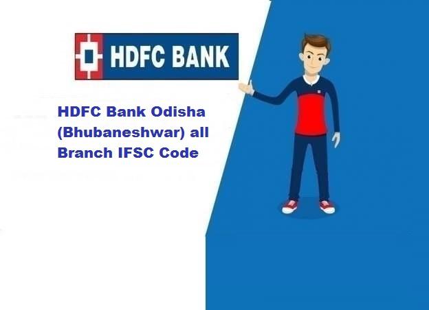 HDFC Bank Odisha (Bhubaneshwar) all Branch IFSC Code