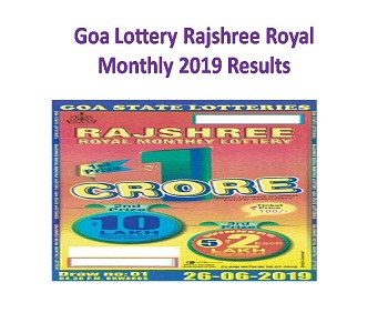 28/08/2019 Goa State Lotteries Rajshree Royal Monthly