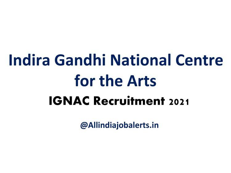 Indira Gandhi National Center for the Arts Recruitment
