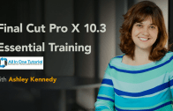 Final Cut Pro X 10.3 Essential Training (Lynda)+Exercise Files Free Download