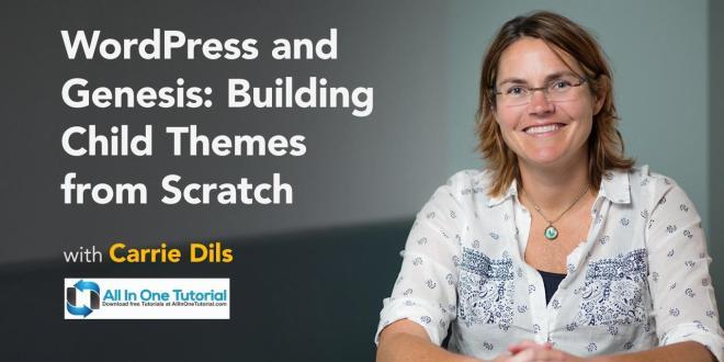 Lynda - WordPress and Genesis Building Child Themes from Scratch_AllInOneTutorial.com