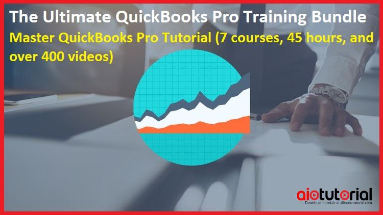 The Ultimate QuickBooks Pro Training Bundle – Master QuickBooks Pro Tutorial (7 courses, 45 hours, and over 400 videos)
