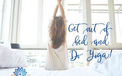 Get Out Of Bed And Do Yoga!