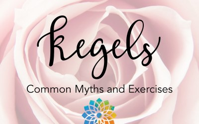Kegels – Common Myths and Exercises