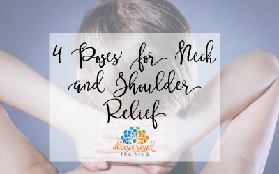 4 Yoga Poses for Neck and Shoulder Relief