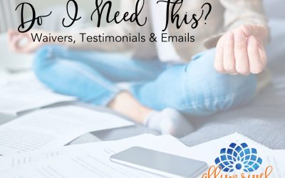 Do I Need This? – Waivers, Testimonials & Emails
