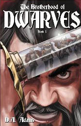 The Brotherhood of Dwarves by D.A. Adams (1/3)