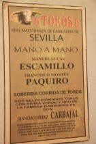 Attention to detail: a poster advertising Escamillo's bullfight in Seville with font too small to be read from the audience