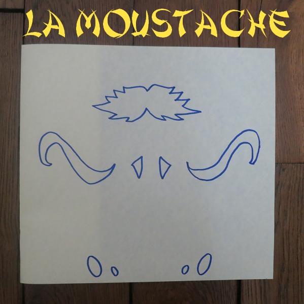2.LA MOUSTACHE
