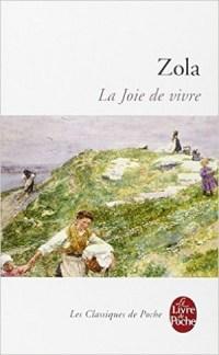 La joie de vivre E.Zola