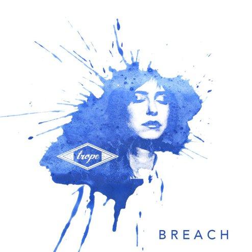 Trope – Breach