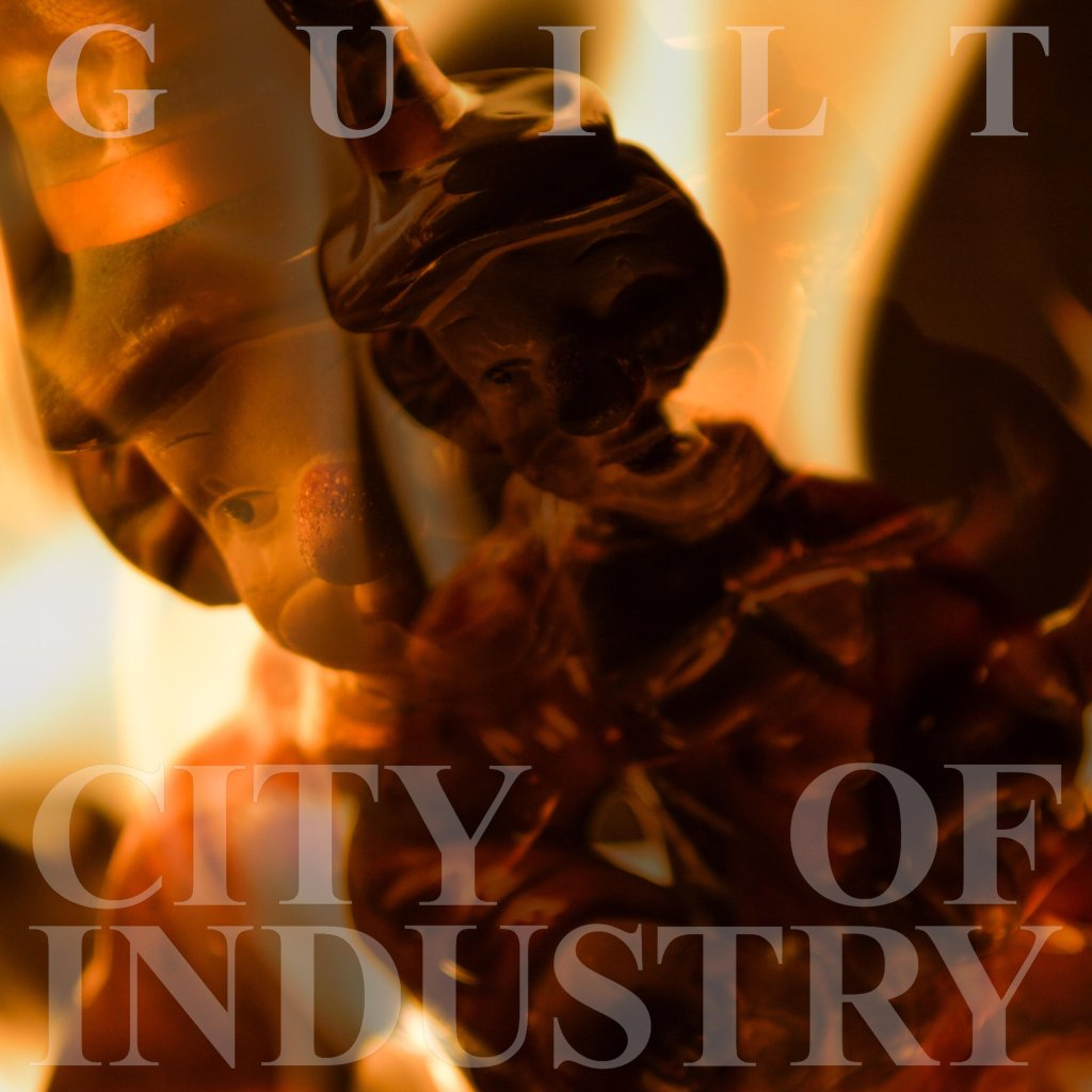 City Of Industry – Guilt