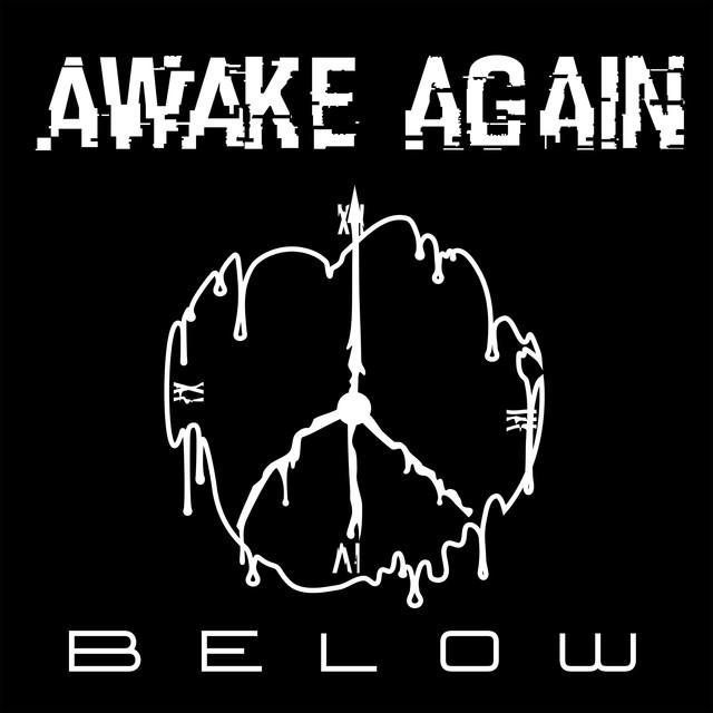 Awake Again – Below