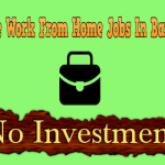 10 Genuine Work From Home Jobs In Bangalore Without Investment