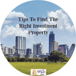 Tips To Find The Right Investment Property