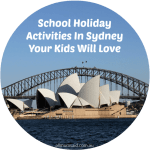 School Holiday Activities In Sydney Your Kids Will Love
