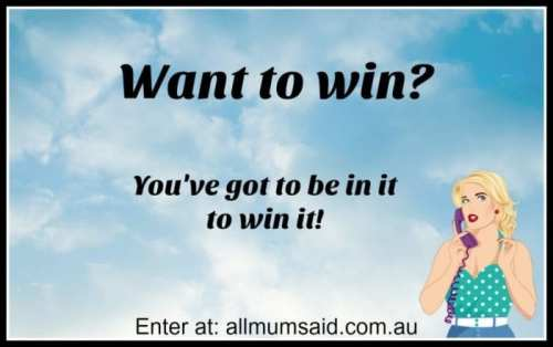 All Mum Said Win Blog Giveaways Australia
