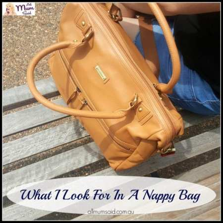 what to look for in a nappy bag