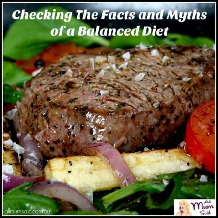 Checking the the facts and myths of a balanced diet