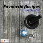 Favourite Recipes On The Blog