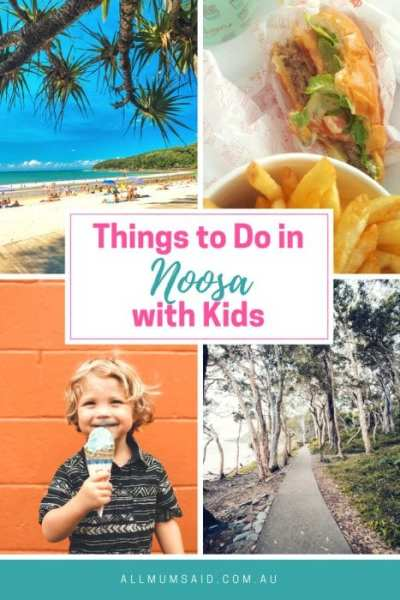 All Mum Said - Things to do in Noosa with kids