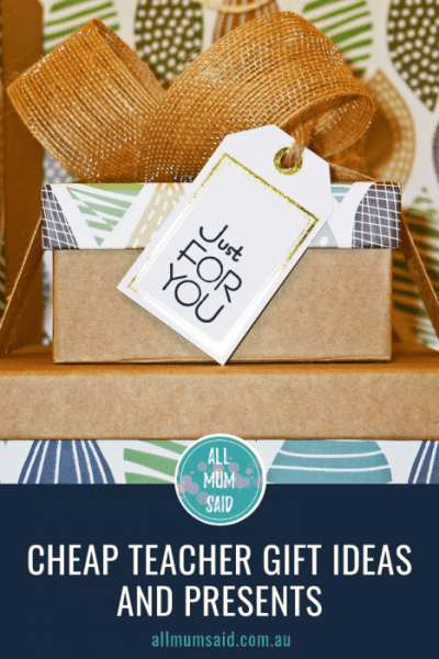 All Mum Said - Cheap Teacher Gift Ideas and Presents