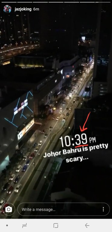 My cousin who was at Johor Bahru posted this instastory at 10:39pm!
