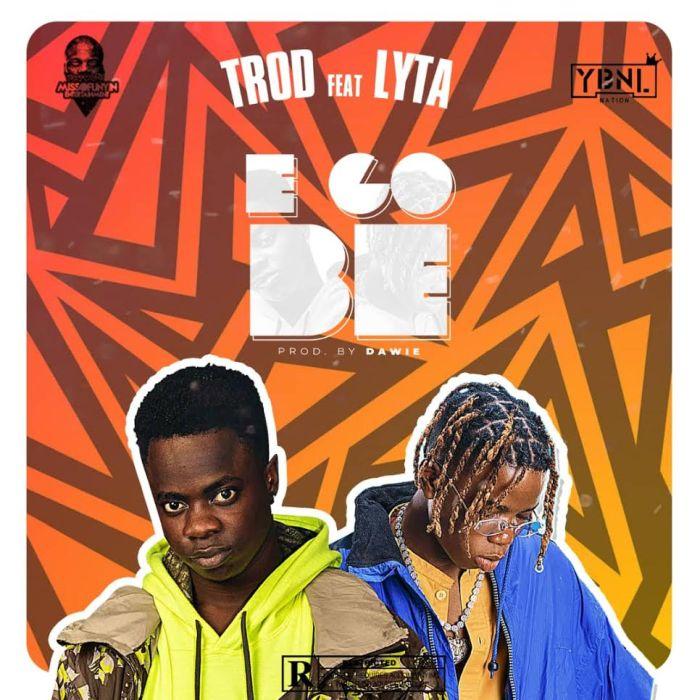 TROD-Ft.-Lyta-E-Go-Be