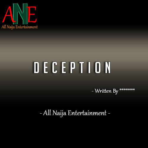 DECEPTION Story