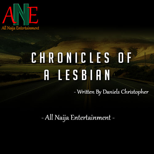 Chronicles of a lesbian