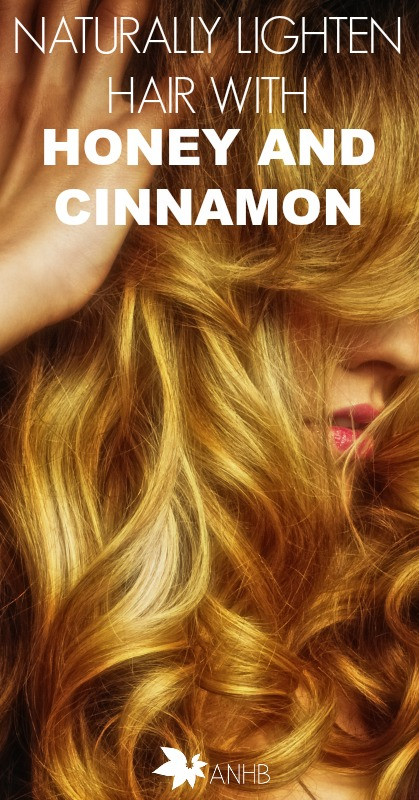 Naturally Lighten Hair With Honey And Cinnamon All