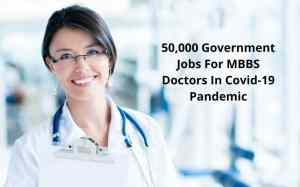 Government Jobs For MBBS Doctors