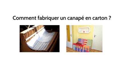 Une formation pour apprendre à fabriquer un canapé en carton