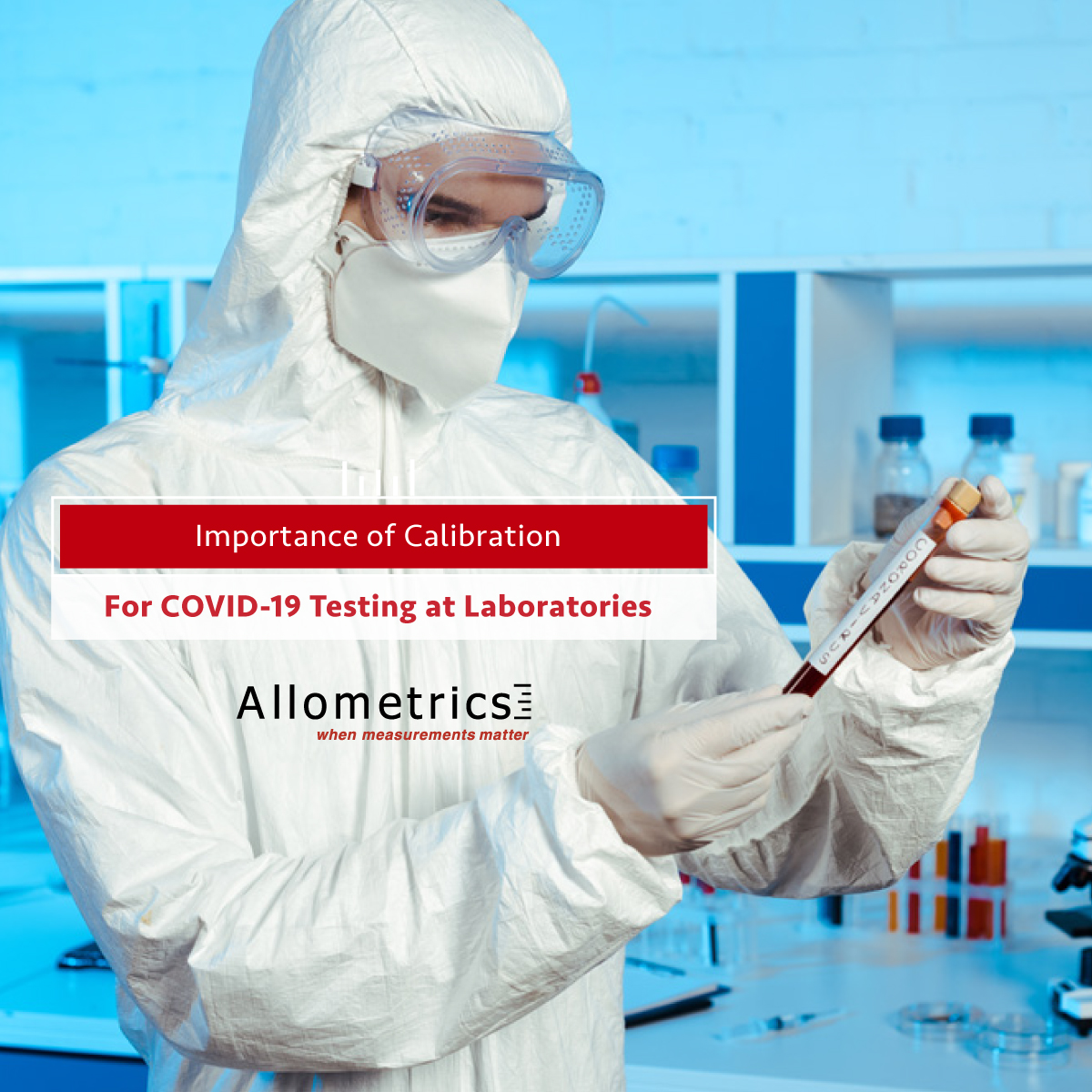 Importance Of Calibration For Covid 19 Testing At