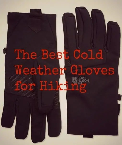 top hiking gloves for cold weather