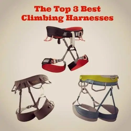 The Top 3 Best Climbing Harnesses