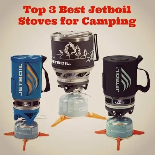 Top 3 Best Jetboil Stoves for Camping