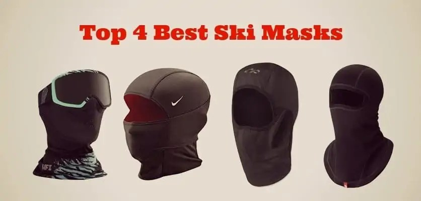 Top 4 Best Ski Masks