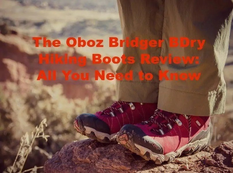 the oboz bridger bdry hiking boots are indeed waterproof and weather-resistant