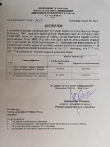Notification | Minimum Monthly Wages of Un-skilled Workers and the Juvenile Workers in all the Industrial / Commercial Establishment in the I.C.T. Islamabad | Government of Pakistan Office of the Chief Commissioner Directorate of Industries & Labour ICT Islamabad | August 06, 2021 - allpaknotifications.com