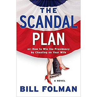 Download The Scandal Plan by Bill Folman PDF Free