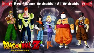 Dragon Ball Red Ribbon Army All Androids