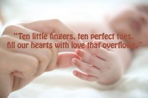 Ten little fingers, ten perfect toes