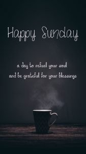 Happy Sunday Images and Quotes with Picture of Coffee Cup