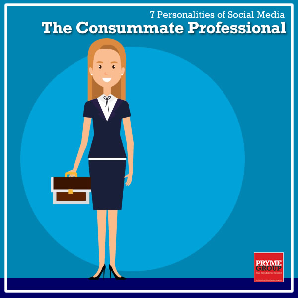 7 Social Media Personalities - The Professional