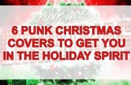 6 punk Christmas covers to get you into the holiday spirit