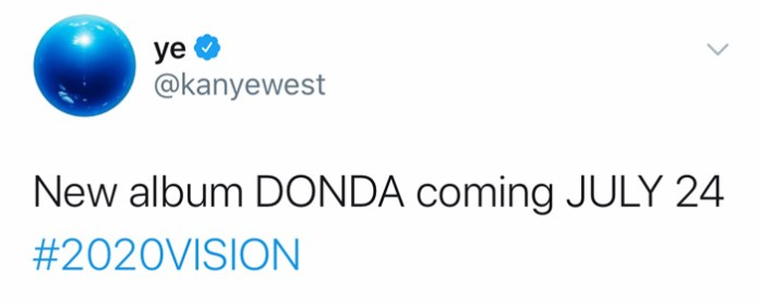 "Kanye West Announces New Album ""DONDA"" To Drop This Friday  tweet"