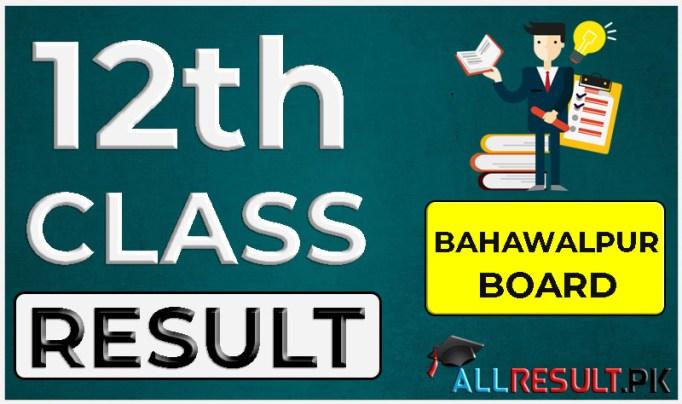 Bahawalpur Board 12th Class Result 2020
