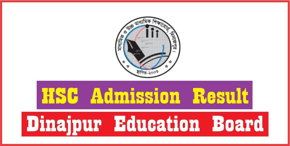 HSC Admission Result 2017 Dinajpur Board www.xiclassadmission.gov.bd