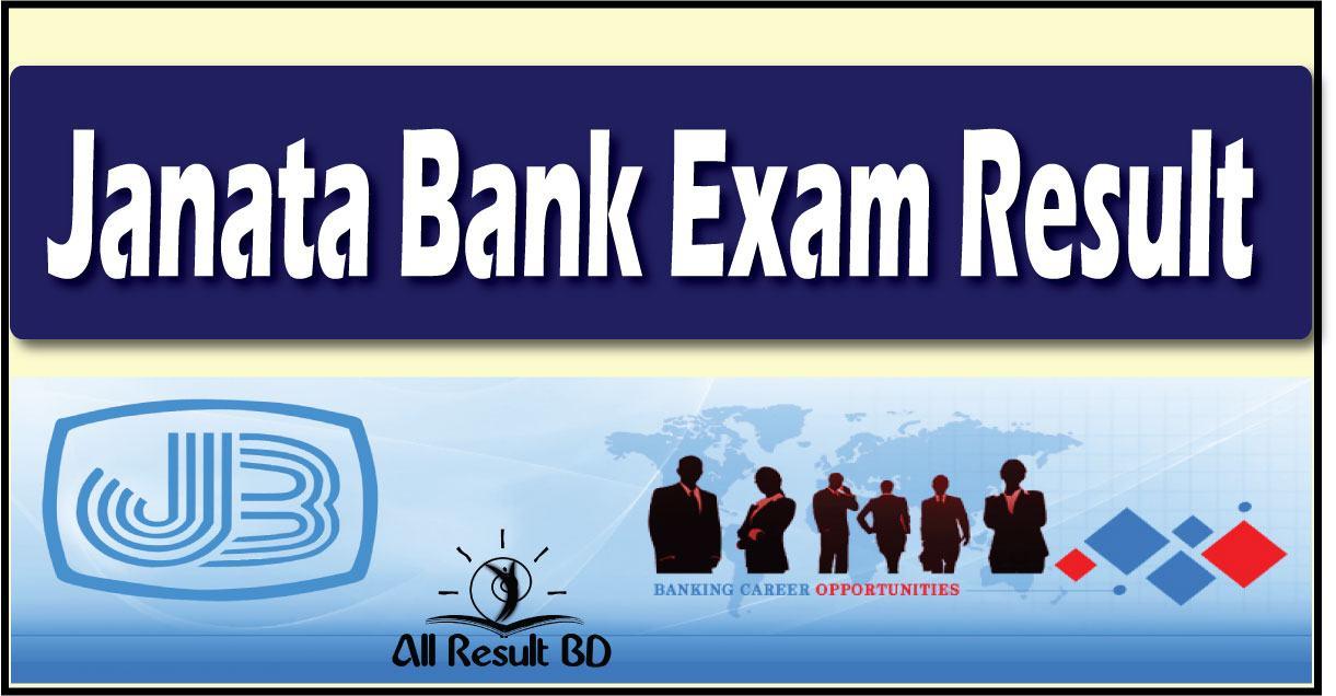 Janata Bank Written Exam Result Date- Seat Plan Admit Card 2017